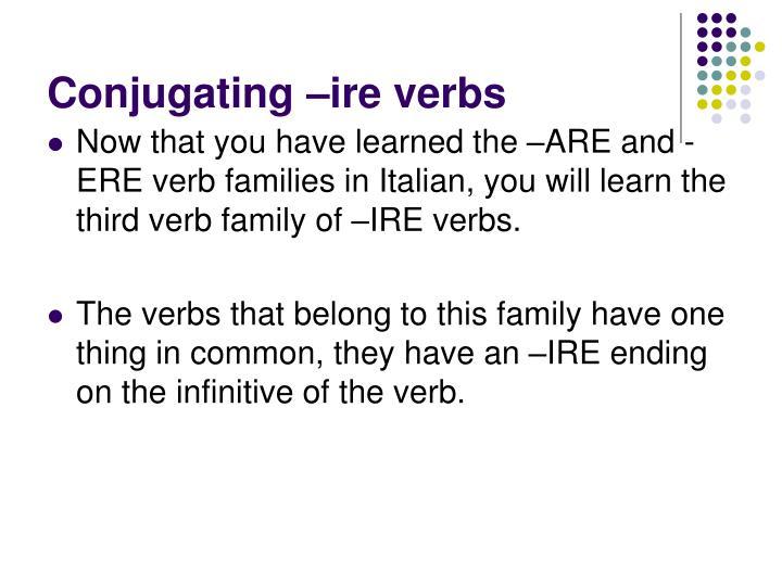 Conjugating ire verbs1