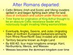 after romans departed