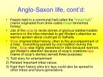 anglo saxon life cont d