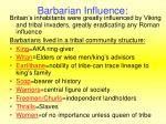 barbarian influence