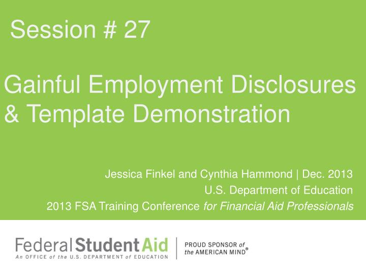 PPT - Gainful Employment Disclosures & Template Demonstration ...