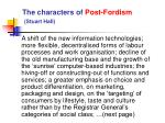 the characters of post fordism stuart hall