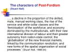 the characters of post fordism stuart hall1