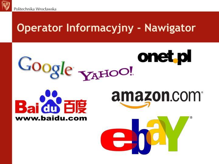 Operator Informacyjny - Nawigator