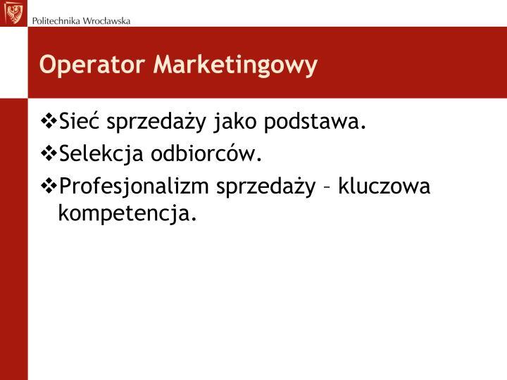 Operator Marketingowy
