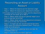 reconciling an asset or liability account