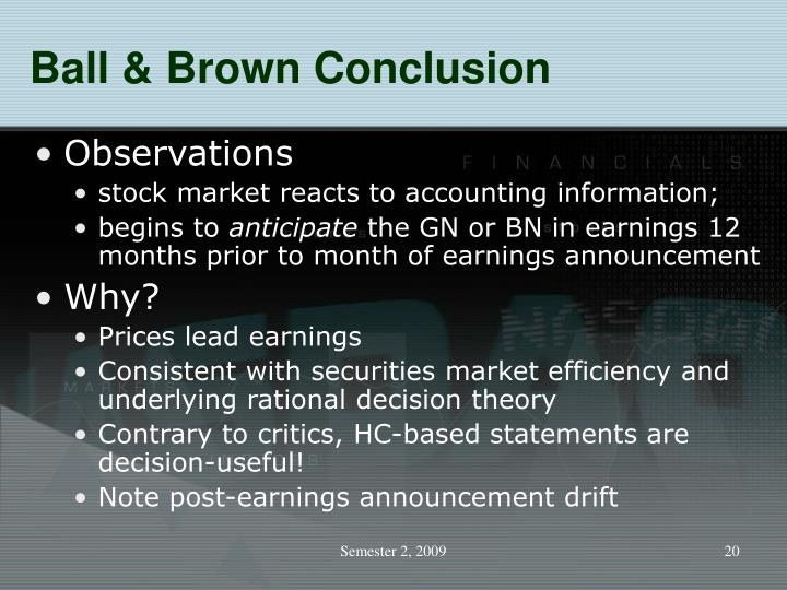 Ball & Brown Conclusion
