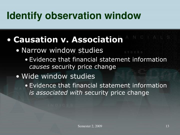 Identify observation window