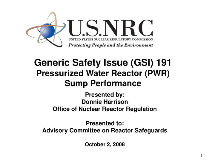 generic safety issue gsi 191 pressurized water reactor pwr sump performance n.