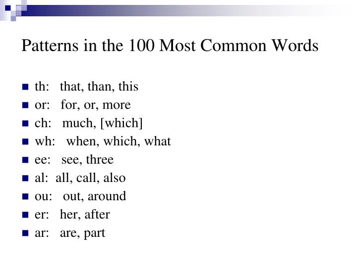 Patterns in the 100 Most Common Words