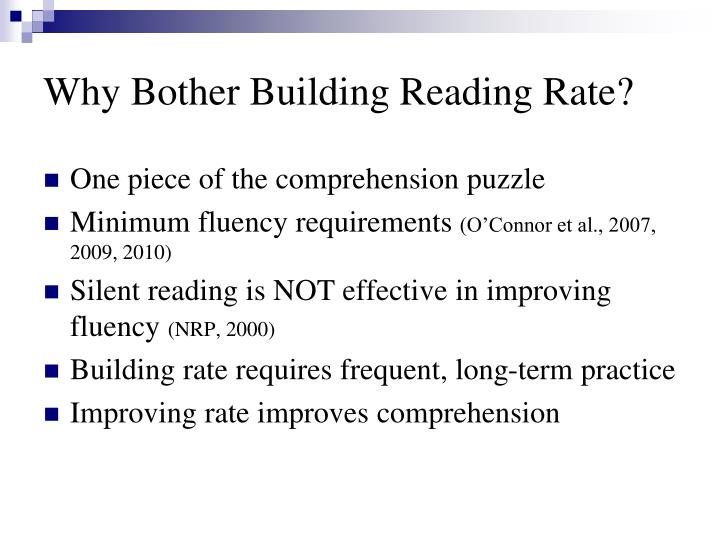 Why Bother Building Reading Rate?