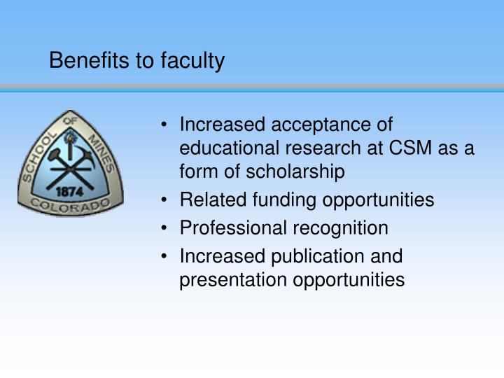 Benefits to faculty