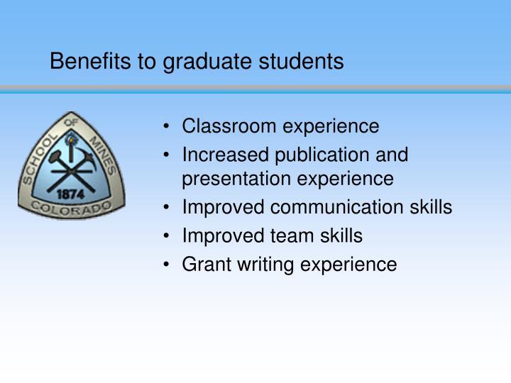 Benefits to graduate students