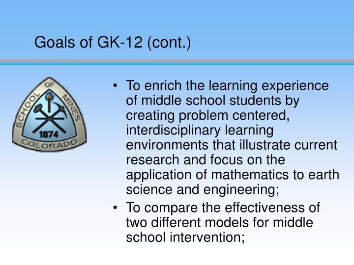 Goals of GK-12 (cont.)
