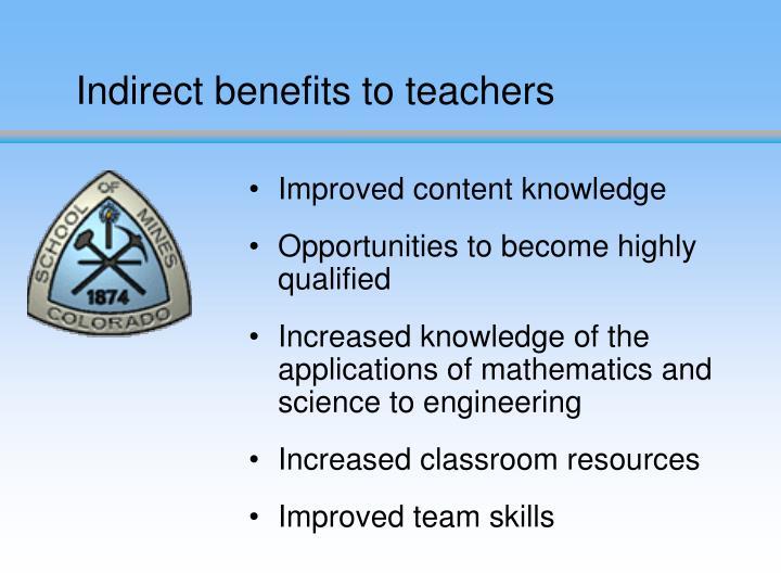 Indirect benefits to teachers