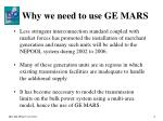 why we need to use ge mars1