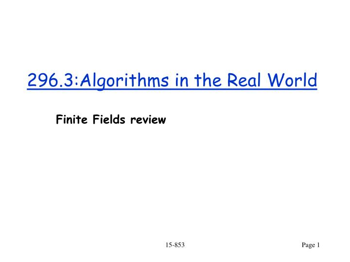 296 3 algorithms in the real world n.