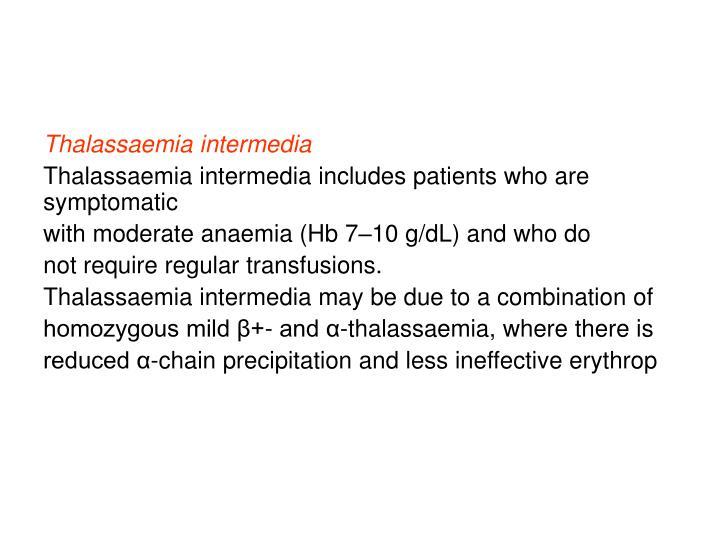 Thalassaemia intermedia