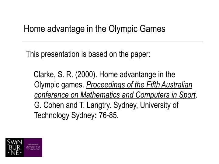 Home advantage in the olympic games