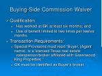 buying side commission waiver