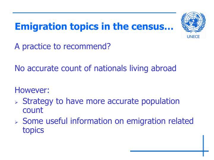 Emigration topics in the census…