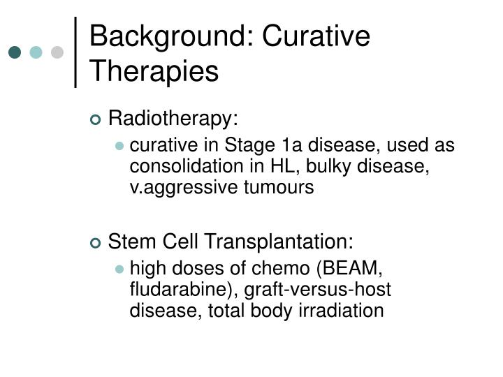 Background: Curative Therapies
