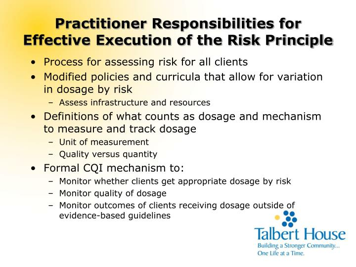 Practitioner Responsibilities for Effective Execution of the Risk Principle