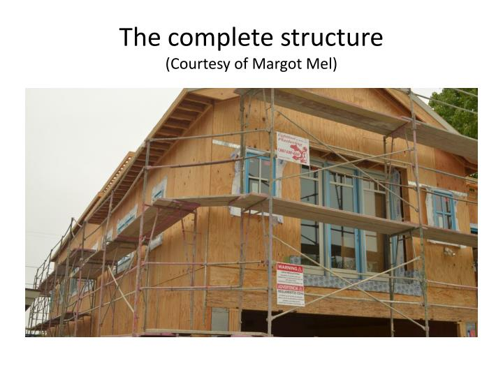 The complete structure