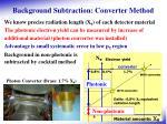 background subtraction converter method