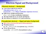 electron signal and background