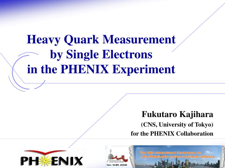 heavy quark measurement by single electrons in the phenix experiment n.