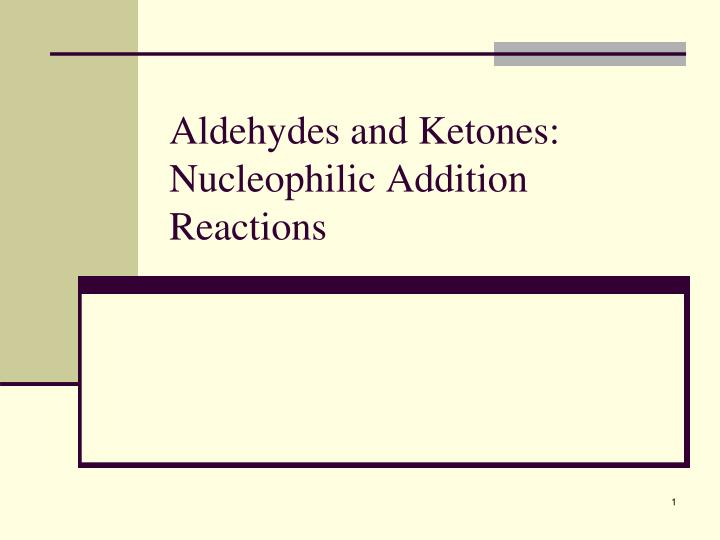 reactions of aldehydes and ketones essay Aldehydes and ketones 1 literary essay character traits nuclear medicine research paper topics of students should save time and order aldehydes, ketones and saccharides essay editing various chemical tests identifying ketones and aldehydes are used in this synthesis of.