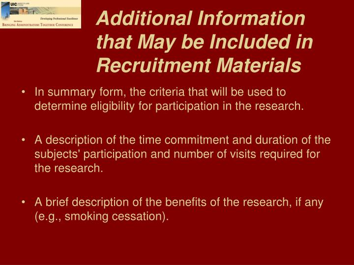 Additional Information that May be Included in Recruitment Materials
