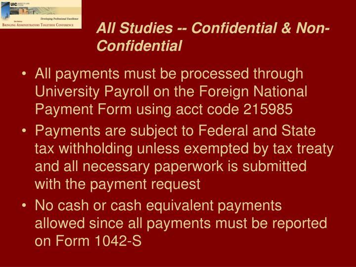 All Studies -- Confidential & Non-Confidential