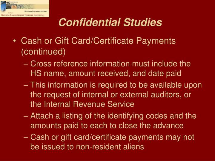 Confidential Studies