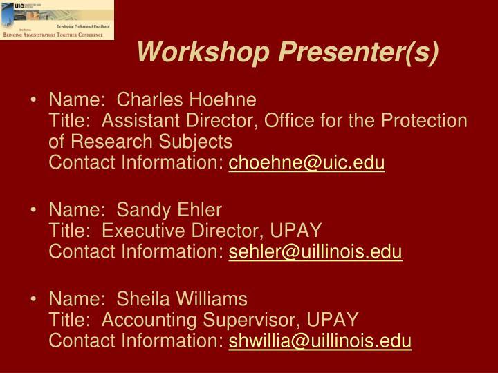 Workshop presenter s