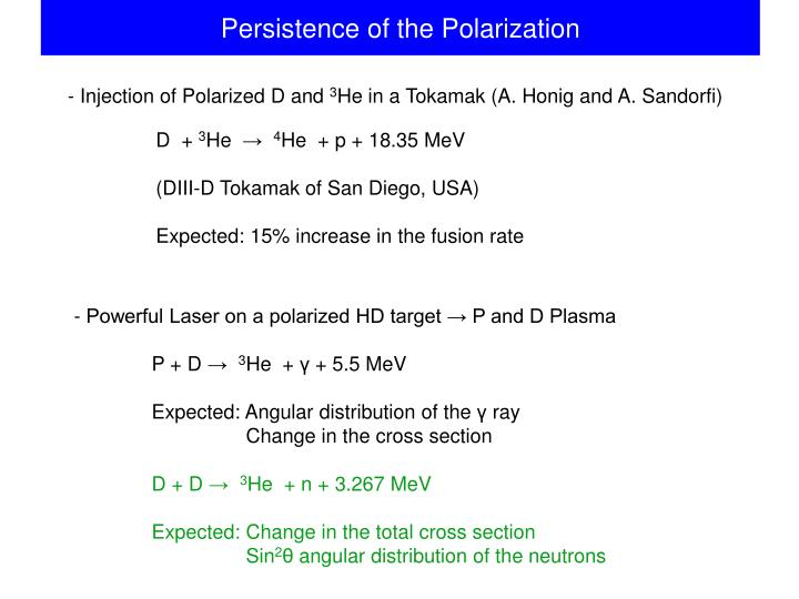Persistence of the Polarization