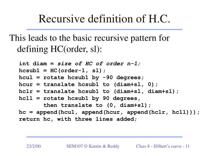 Recursive definition of H.C.