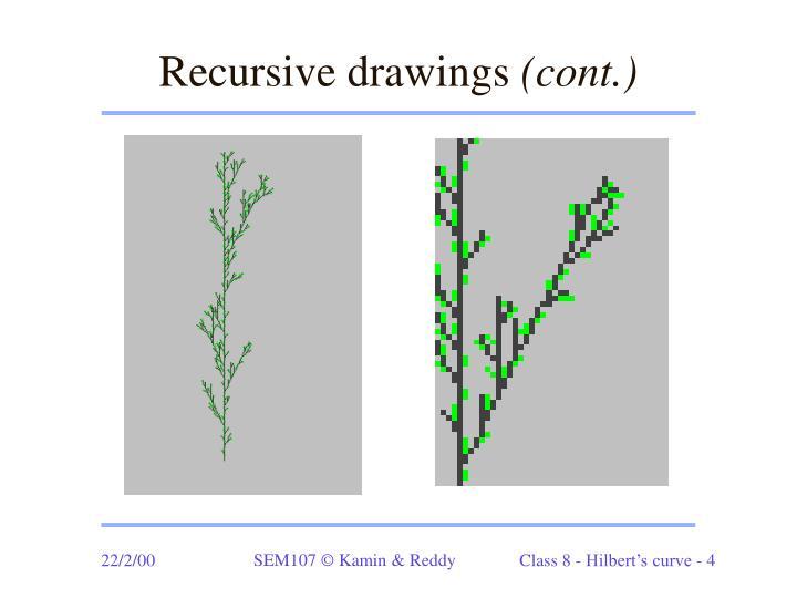 Recursive drawings