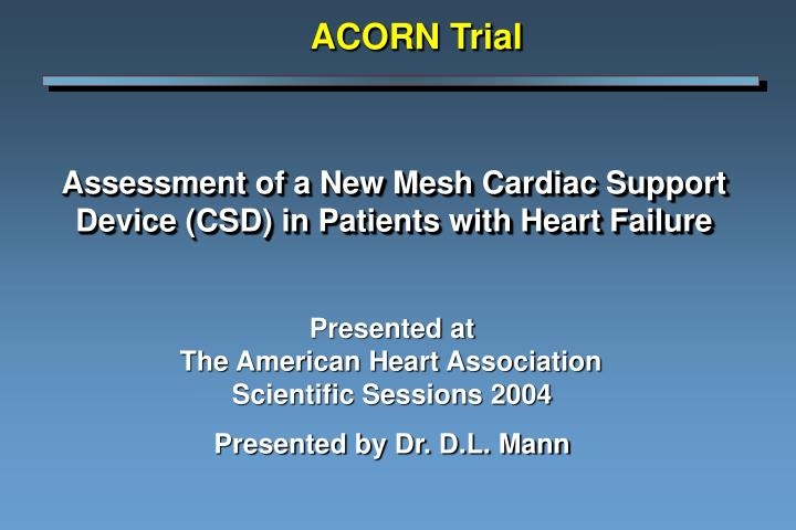 Ppt assessment of a new mesh cardiac support device csd in assessment of a new mesh cardiac support device csd in patients with heart failure presented at the american heart association toneelgroepblik Image collections