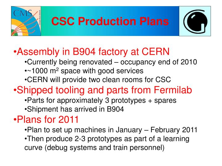 CSC Production Plans