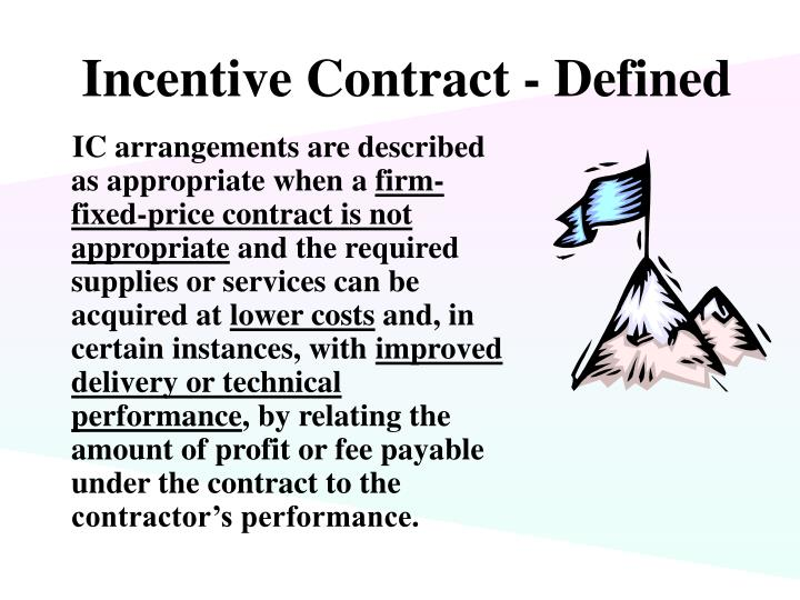 Incentive contract defined