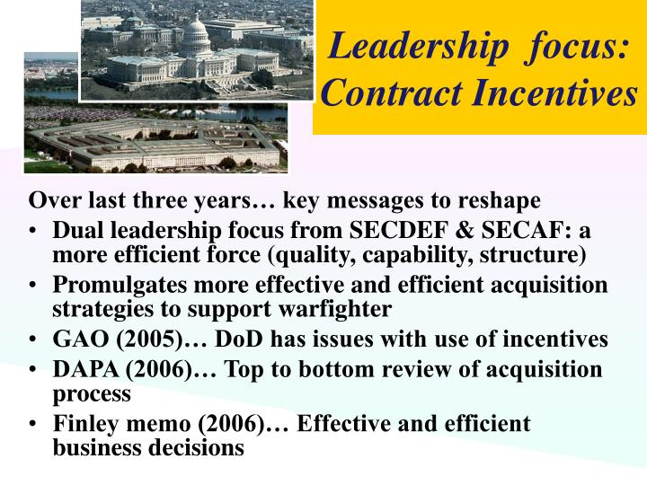 Leadership  focus: Contract Incentives