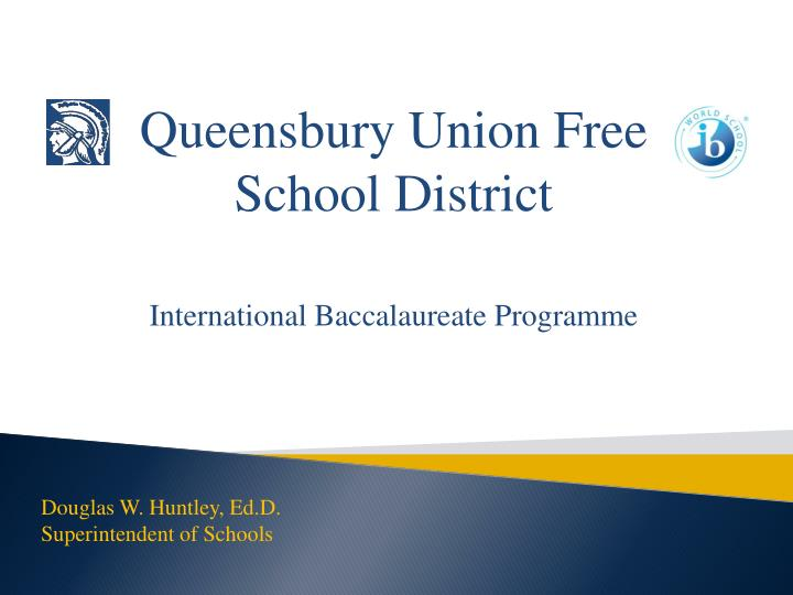 queensbury union free school district international baccalaureate programme