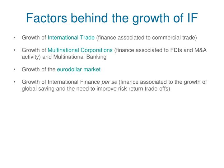 Factors behind the growth of IF