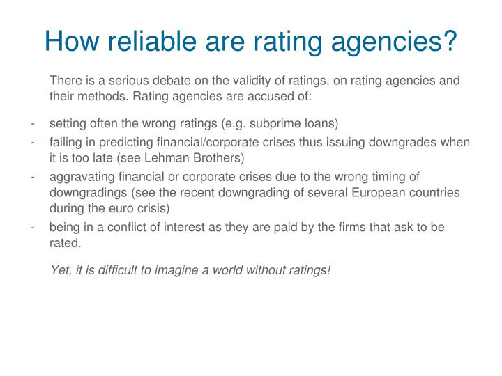 How reliable are rating agencies?