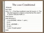 the case conditional2
