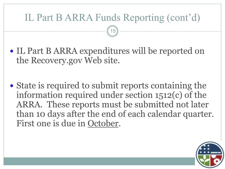IL Part B ARRA Funds Reporting (cont'd)