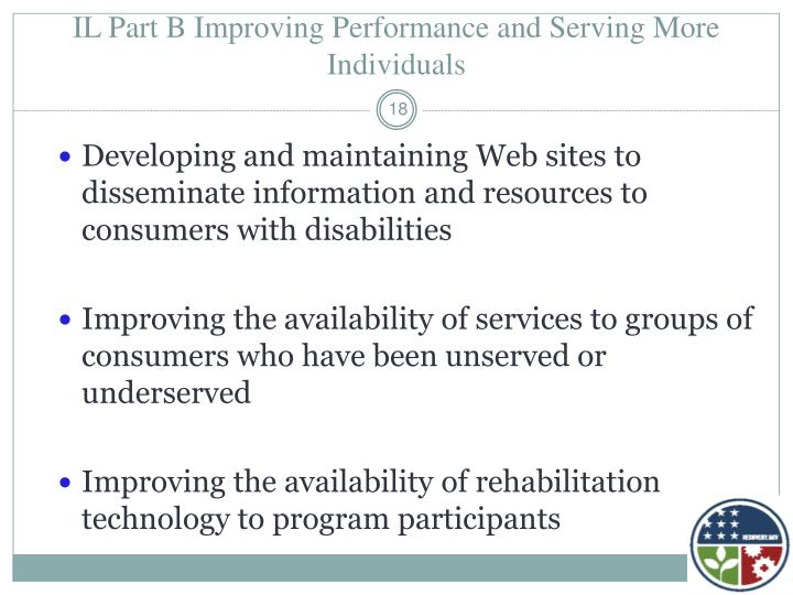 IL Part B Improving Performance and Serving More Individuals