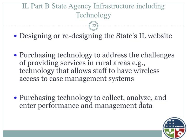 IL Part B State Agency Infrastructure including Technology